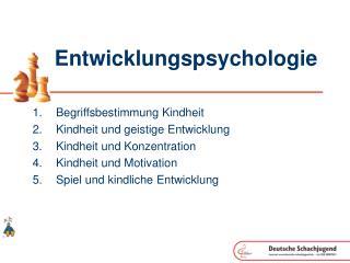 Entwicklungspsychologie
