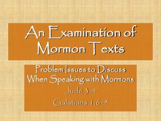 An Examination of       Mormon Texts