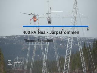 400 kV Nea - Järpströmmen