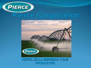 Pierce Corporation