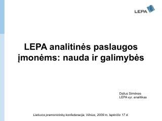 LEPA analitinės paslaugos įmonėms: nauda ir galimybės