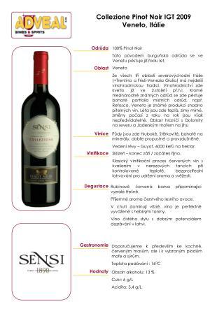 Collezione Pinot Noir IGT 2009 Veneto, Itálie
