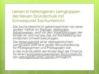 Lernen in heterogenen Lerngruppen der Neuen Grundschule mit Schwerpunkt Sachunterricht