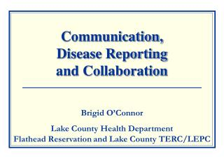 Communication,  Disease Reporting  and Collaboration