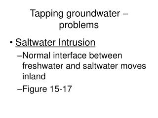 Tapping groundwater – problems