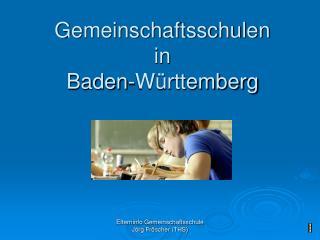 Gemeinschaftsschulen in  Baden-Württemberg