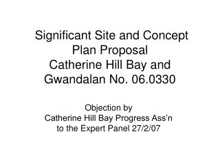 Significant Site and Concept Plan Proposal  Catherine Hill Bay and Gwandalan No. 06.0330