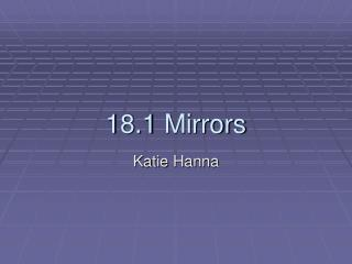 18.1 Mirrors