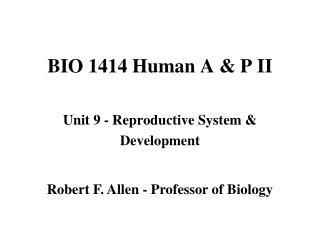 BIO 1414 Human A & P II