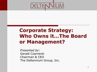 Corporate Strategy: Who Owns it The Board or Management
