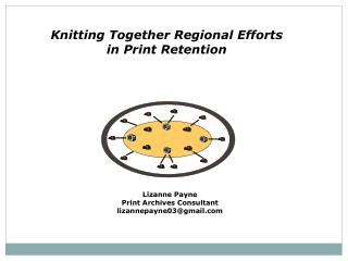 Knitting Together Regional Efforts in Print Retention