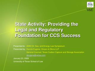 State Activity: Providing the Legal and Regulatory Foundation for CCS Success