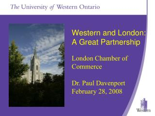 Western and London:  A Great Partnership