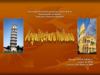 Ponente: Gian E. Infante P. Carnet: 06-39743 Caracas, 24 de Marzo de 2009