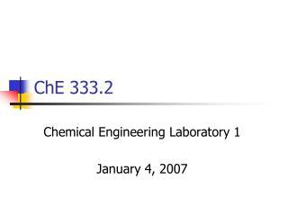 ChE 333.2
