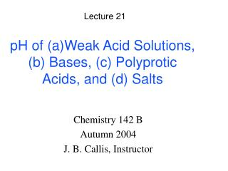 PH of aWeak Acid Solutions, b Bases, c Polyprotic Acids, and d Salts