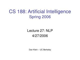 CS 188: Artificial Intelligence Spring 2006