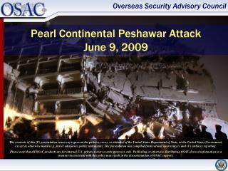 Pearl Continental Peshawar Attack June 9, 2009
