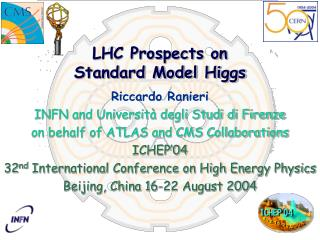 LHC Prospects on Standard Model Higgs