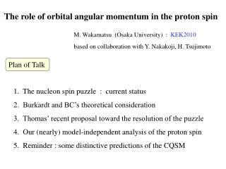 The role of orbital angular momentum in the proton spin