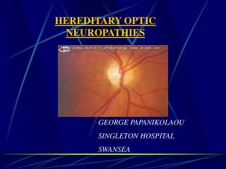 HEREDITARY OPTIC NEUROPATHIES