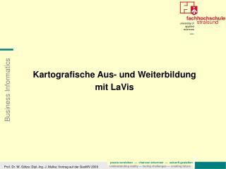 Kartografische Aus- und Weiterbildung mit LaVis