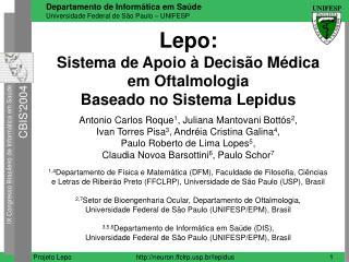 Lepo: Sistema de Apoio à Decisão Médica  em Oftalmologia  Baseado no Sistema Lepidus