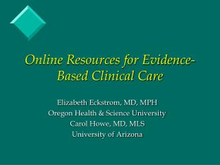 Online Resources for Evidence-Based Clinical Care