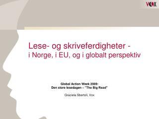 Lese- og skriveferdigheter -  i Norge, i EU, og i globalt perspektiv