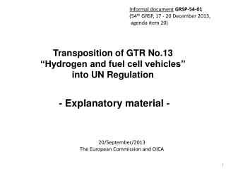 """Transposition of GTR No.13  """"Hydrogen and fuel cell vehicles""""  into UN Regulation"""
