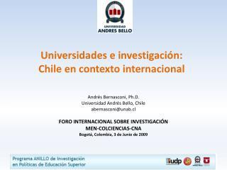 Universidades e investigación:  Chile en contexto internacional