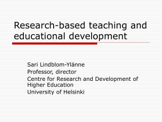 Research-based teaching and educational development