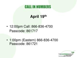 CALL IN NUMBERS