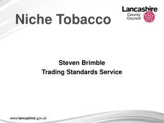 Niche Tobacco