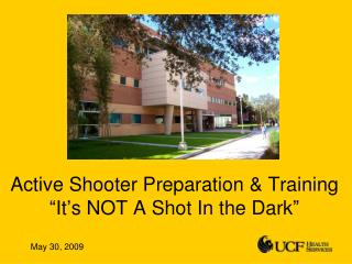 """Active Shooter Preparation & Training  """"It's NOT A Shot In the Dark"""""""