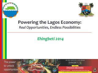 Powering the Lagos Economy: Real Opportunities, Endless Possibilities