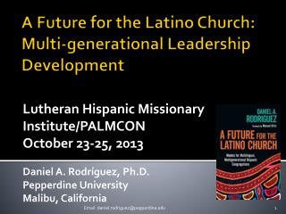 A  Future for the Latino Church:  Multi-generational  Leadership Development