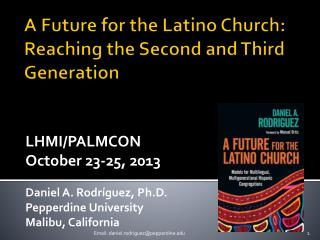 A  Future for the Latino Church:  Reaching the Second and Third Generation