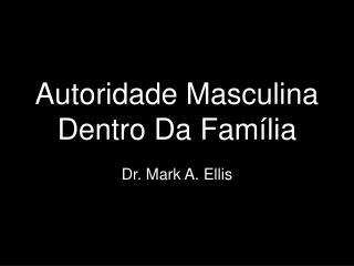 Autoridade Masculina  Dentro Da Família