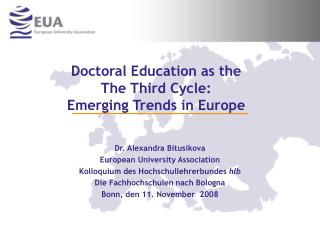 Doctoral Education as the The Third Cycle:  Emerging Trends in Europe