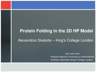 Protein Folding in the 2D HP Model