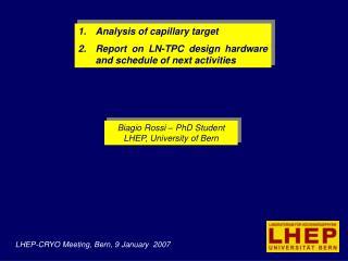 Biagio Rossi – PhD Student LHEP, University of Bern