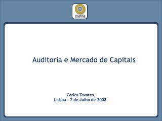 Carlos Tavares Lisboa – 7 de Julho de 2008