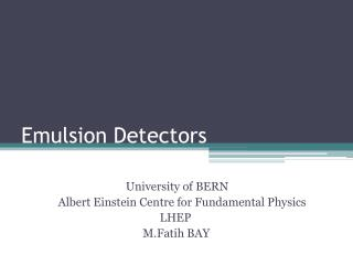 Emulsion Detectors