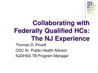 Collaborating with Federally Qualified HCs: The NJ Experience