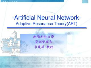 -Artificial Neural Network- Adaptive Resonance Theory(ART)