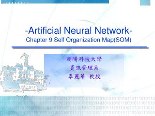 -Artificial Neural Network-  Chapter 9 Self Organization Map(SOM)