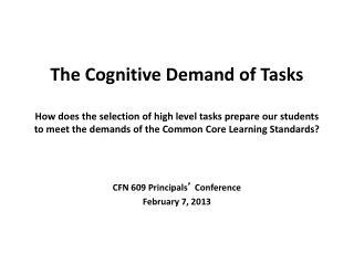 CFN 609 Principals '  Conference  February 7, 2013