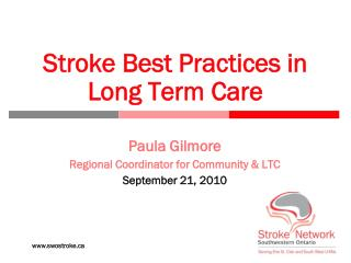 Stroke Best Practices in Long Term Care