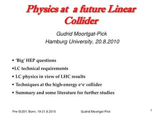 Physics at  a future Linear Collider